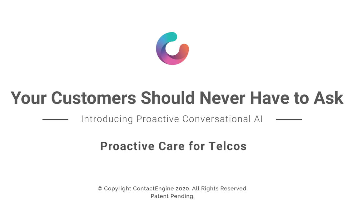 Proactive care for telcos